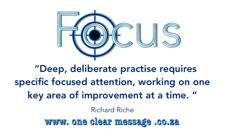 deep deliberate practise take focus