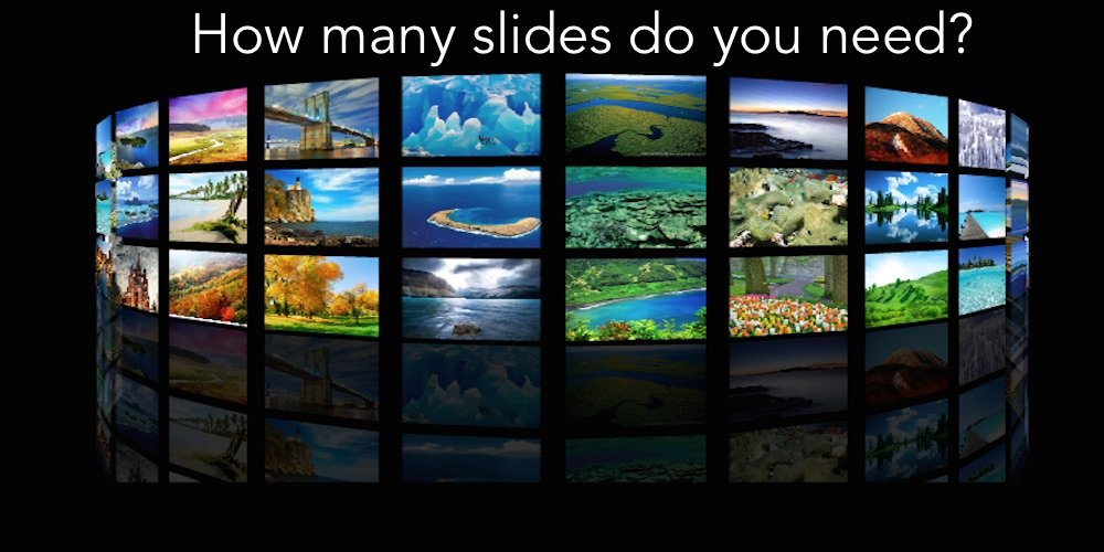 how many slides