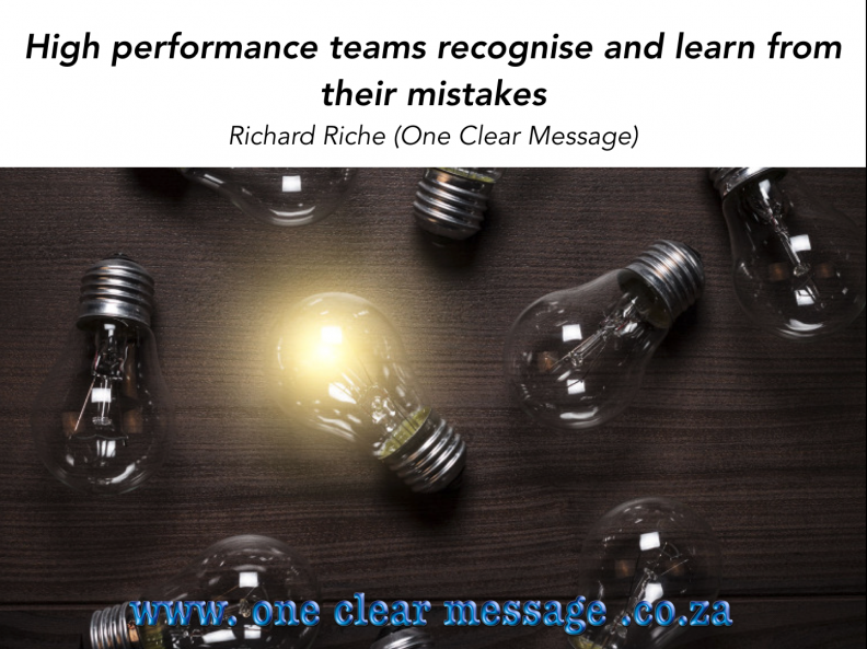 High performance teams recognise and learn from their mistakes