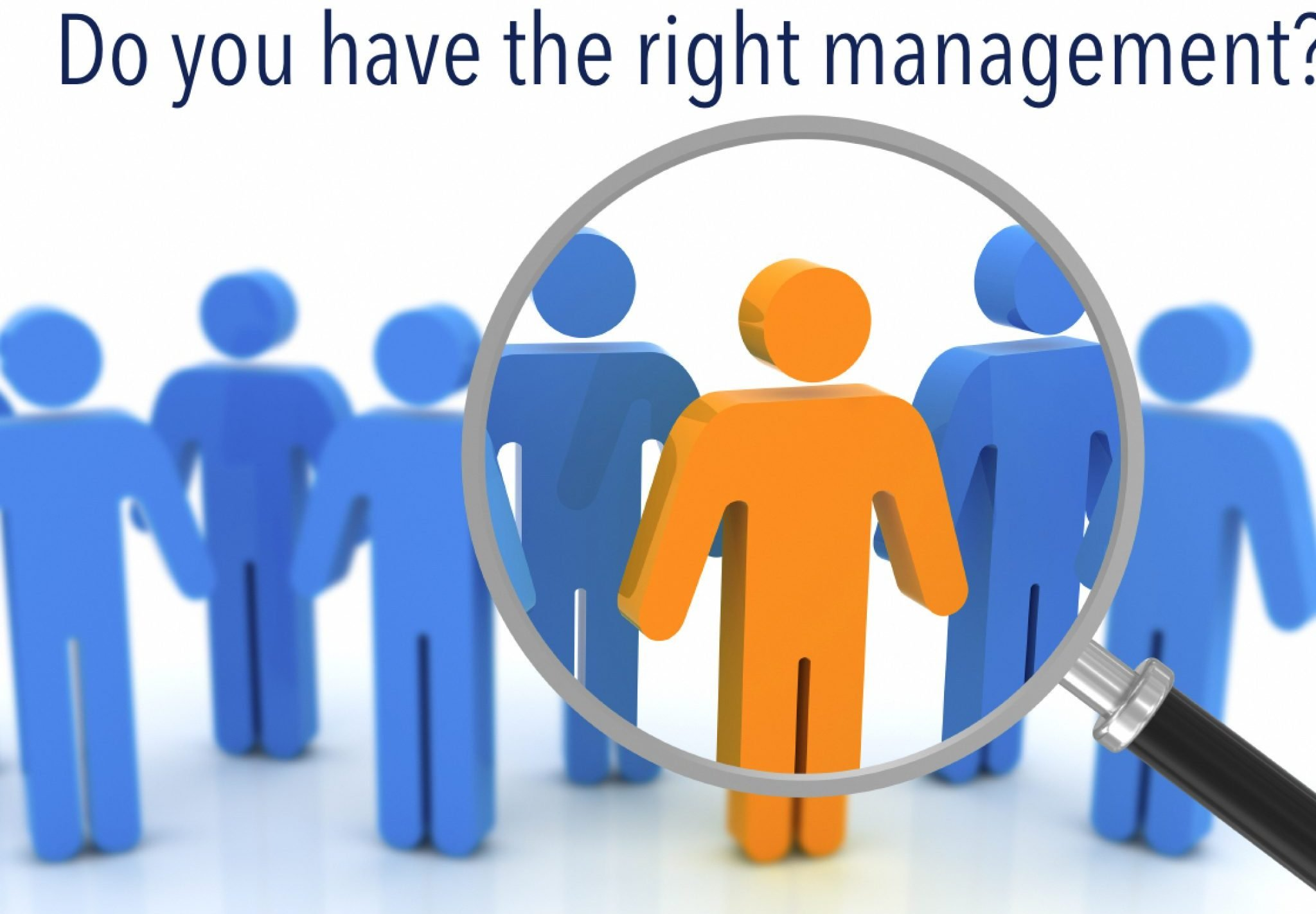 Employee Engagement: Do you have the right management?