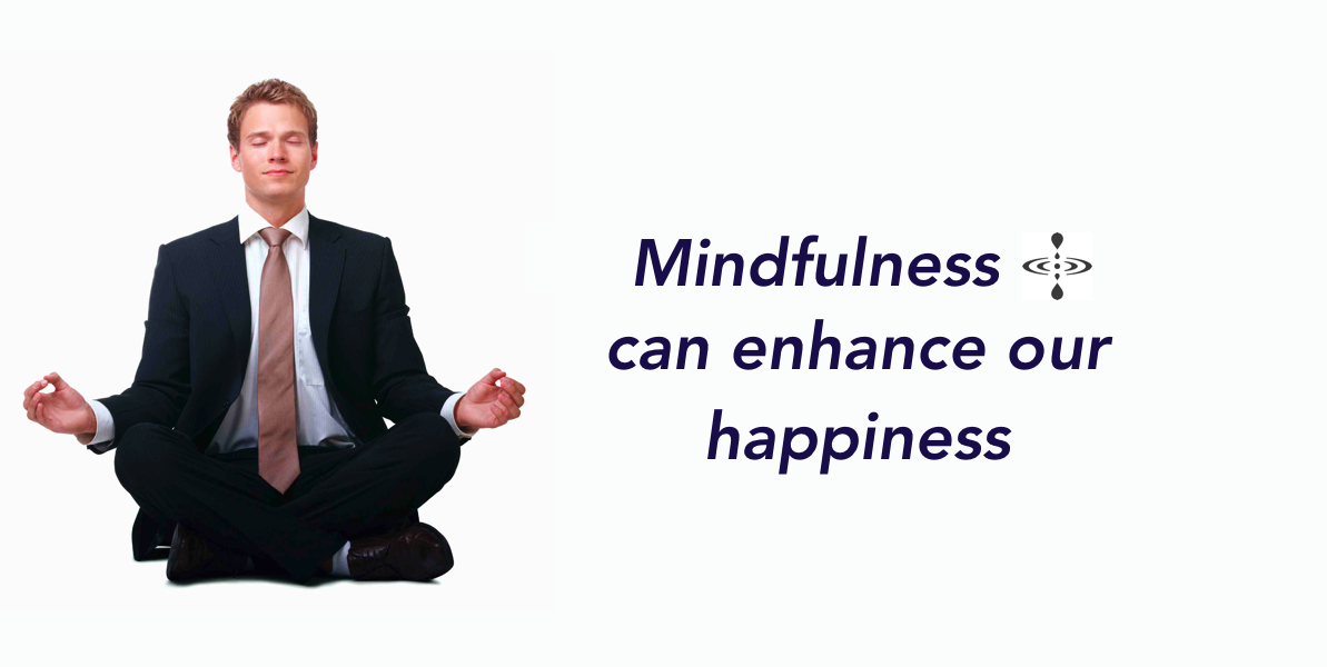 mindfulness as a path to happiness at work