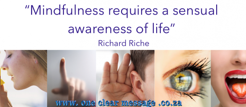 mindfulness is a sensual wareness of self