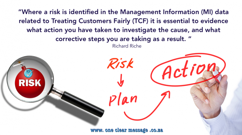 risk identified MI management information in trating customers fairly TCF evidence actions