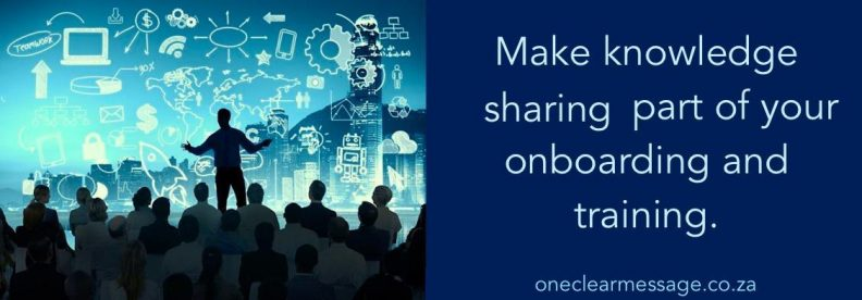 Make knowledge sharing part of your onboarding and training