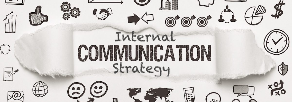 Crafting an effective Internal Communications Strategy