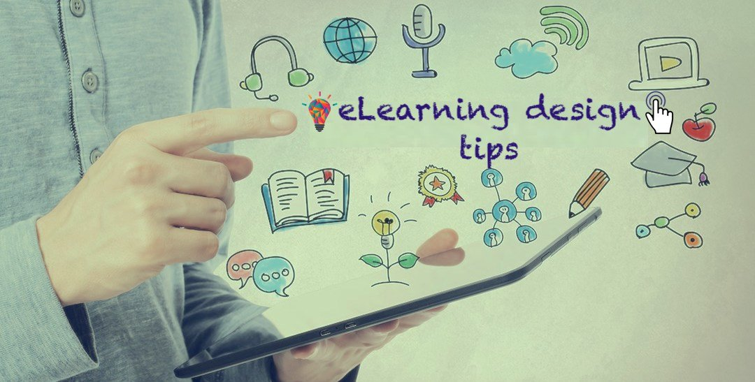 Tips for effective eLearning design